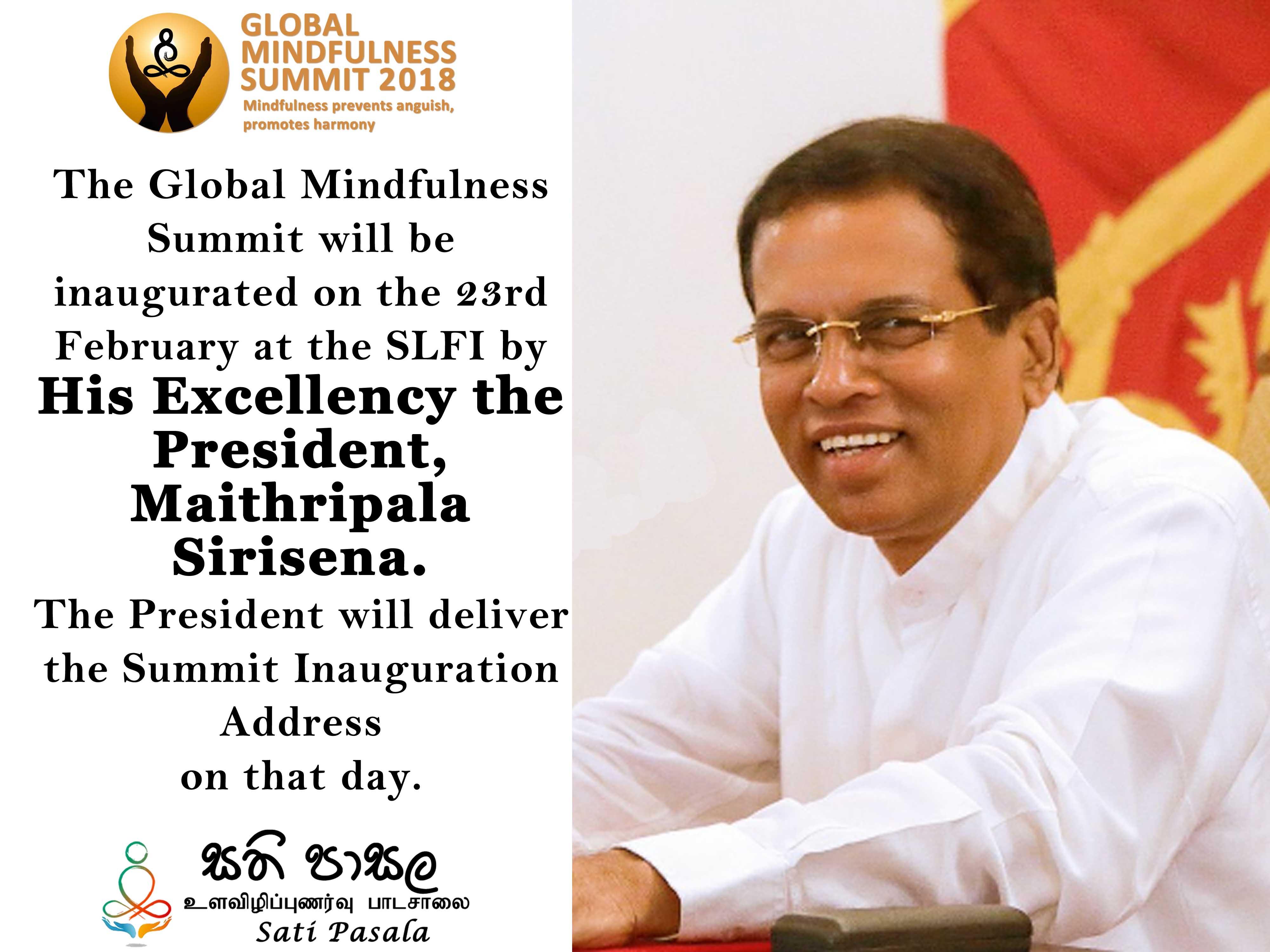 Sati Pasala, Inauguration of the Global Mindfulness Summit 2018